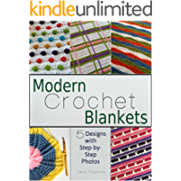 Modern Crochet Blankets: 5 Designs with Step-by-Step Photos (Tiger Road Crafts Book 12)