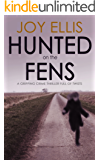 HUNTED ON THE FENS a gripping crime thriller full of twists (English Edition)