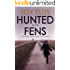 HUNTED ON THE FENS a gripping crime thriller full of twists