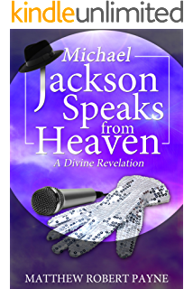 A christian rebuttal to kat kerrs revealing heaven an eyewitness michael jackson speaks from heaven a divine revelation fandeluxe Image collections