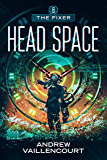 Head Space (The Fixer Book 6)