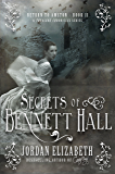 Secrets of Bennett Hall (Return to Amston Book 2)