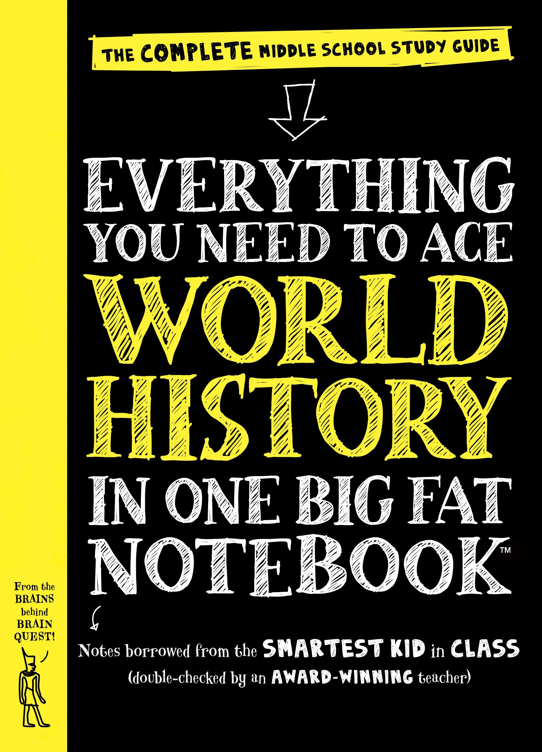 Everything You Need to Ace World History in One Big Fat Notebook: The  Complete Middle School Study Guide (Big Fat Notebooks): Workman Publishing,  ...