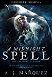 A Midnight Spell (The Treasure Hunters Book 1)