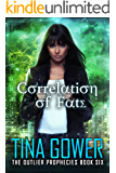 Correlation of Fate (The Outlier Prophecies Book 6)