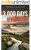 3,000 Days in Afghanistan: Fighting Instability, Narcotics, and Poverty in a Dangerous Place