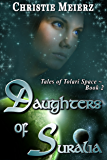 Daughters of Suralia (Tales of Tolari Space Book 2)