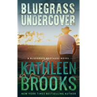 Bluegrass Undercover: Bluegrass Brothers #1 (English Edition)