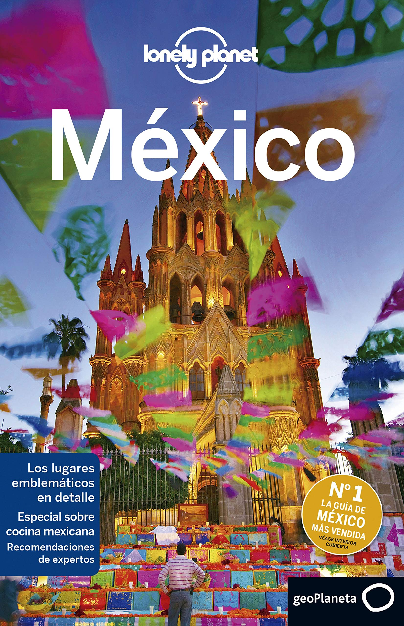 México 8: 1 (Guías de País Lonely Planet)