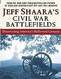Jeff Shaara's Civil War Battlefields: Discovering
