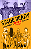 Stage Ready: A Complete Guide to Natural Contest Prep