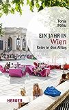 Ein Jahr in Wien: Reise in den Alltag (HERDER spektrum)