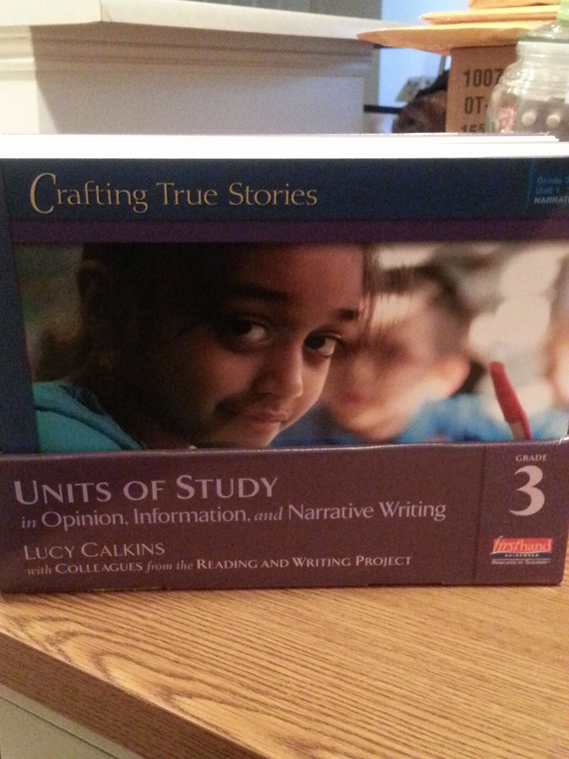 Units of Study in Opinion, Information, and Narrative Writing, Grade 3 (The Units of Study in Opinion, Information, and Narrative Writing Series) ebook