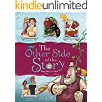 The Other Side of the Story: Fairy Tales with a Twist