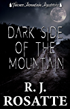 Dark Side of the Mountain (Tawnee Mountain Mysteries Book 2)