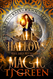All Hallows' Magic (White Haven Witches Book 4)