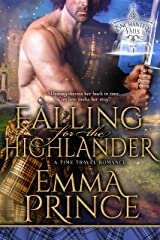Falling for the Highlander: A Time Travel Romance (Enchanted Falls Trilogy, Book 1) Kindle Edition
