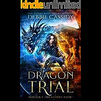 Dragon Trial (Dragon Guard Series Book 1)