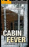Cabin Fever (Seamus McCree Book 3)