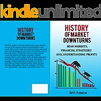 MARKET DOWNTURNS: BEAR MARKETS, FINANCIAL STRATEGIES, AND PROFITS
