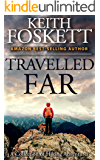 Travelled Far: A Collection Of Hiking Adventures