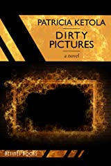 Dirty Pictures Kindle Edition