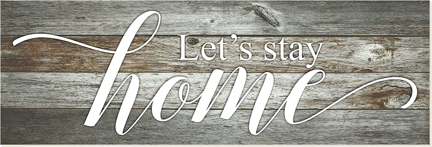Let's Stay Home Rustic Wood Wall Sign 6x18 (Gray)
