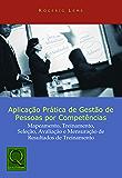 Aplicação Prática De Gestão De Pessoas Por Competencias