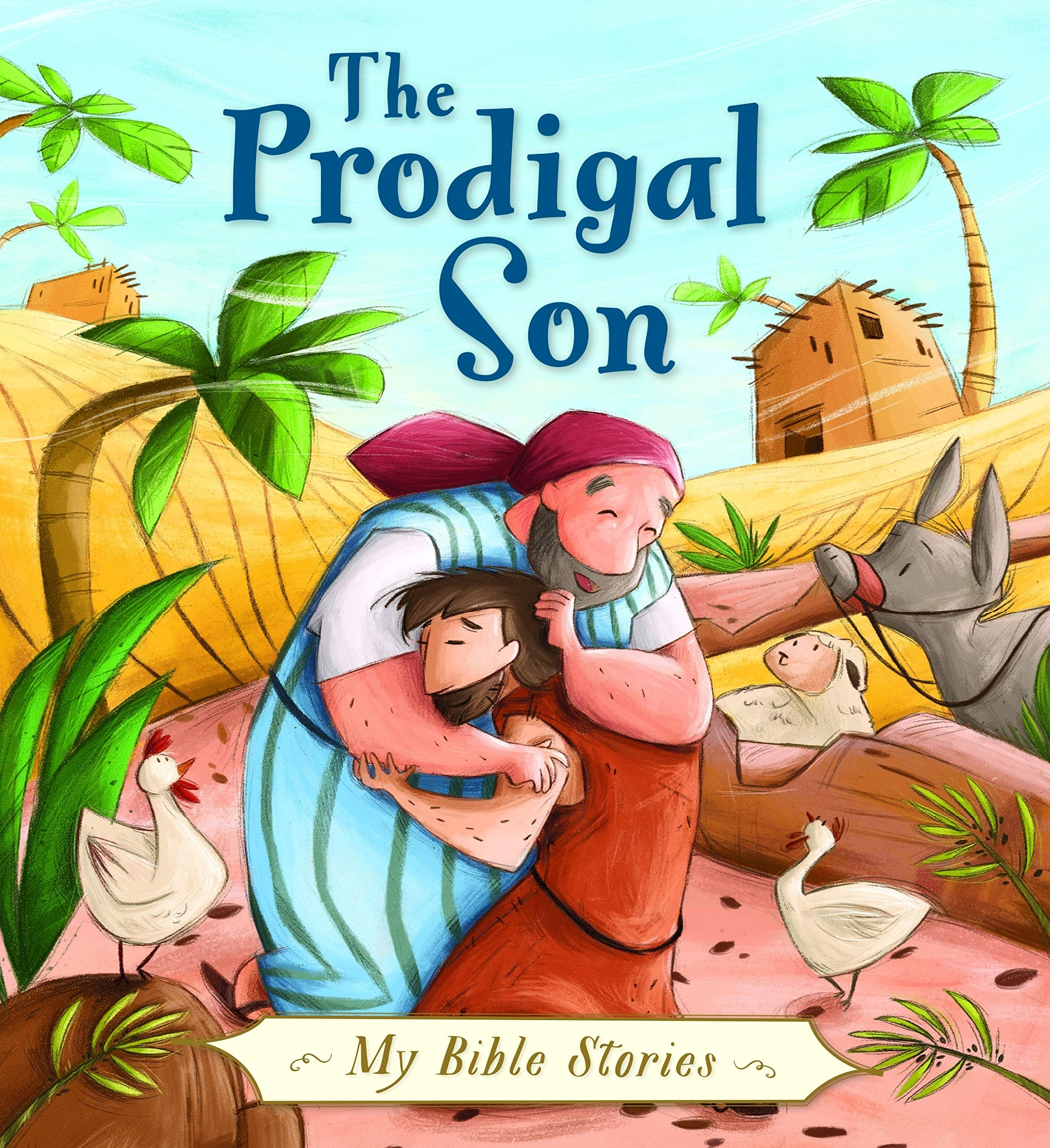 The Prodigal Son (My Bible Stories ...