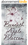 Beneath the Apple Blossom: The Hopeful Years Book 1 (English Edition)