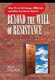 Beyond The Wall Of Resistance: Why 70% O