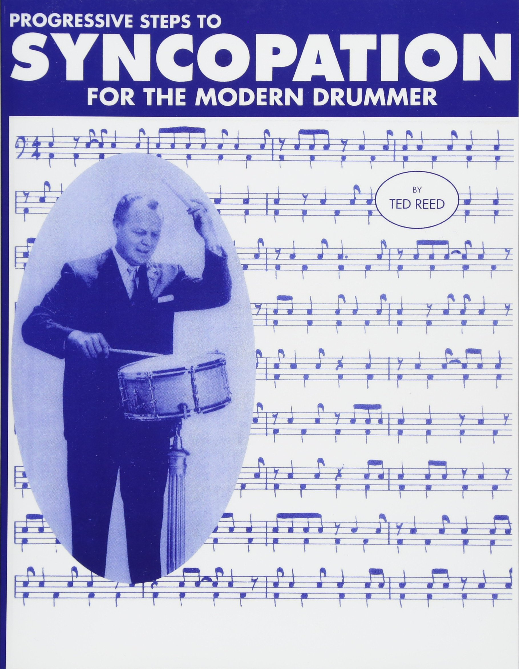 Progressive Steps to Syncopation for the Modern Drummer