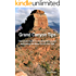 Grand Canyon Tips: The Local's Guide to Avoiding the Crowds and Getting the Most Out of Your Visit