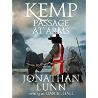 Kemp: Passage at Arms (Arrows of Albion Book 2)