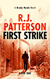 First Strike (A Brady Hawk Novel Book 1)