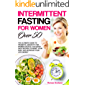 INTERMITTENT FASTING FOR WOMEN OVER 50: THE ULTIMATE GUIDE TO PROMOTE LONGEVITY FOR WOMEN OVER 50 | 100 SUPER EASY…