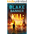 Kill: Two - An Omega Thriller (Omega Series Book 9)