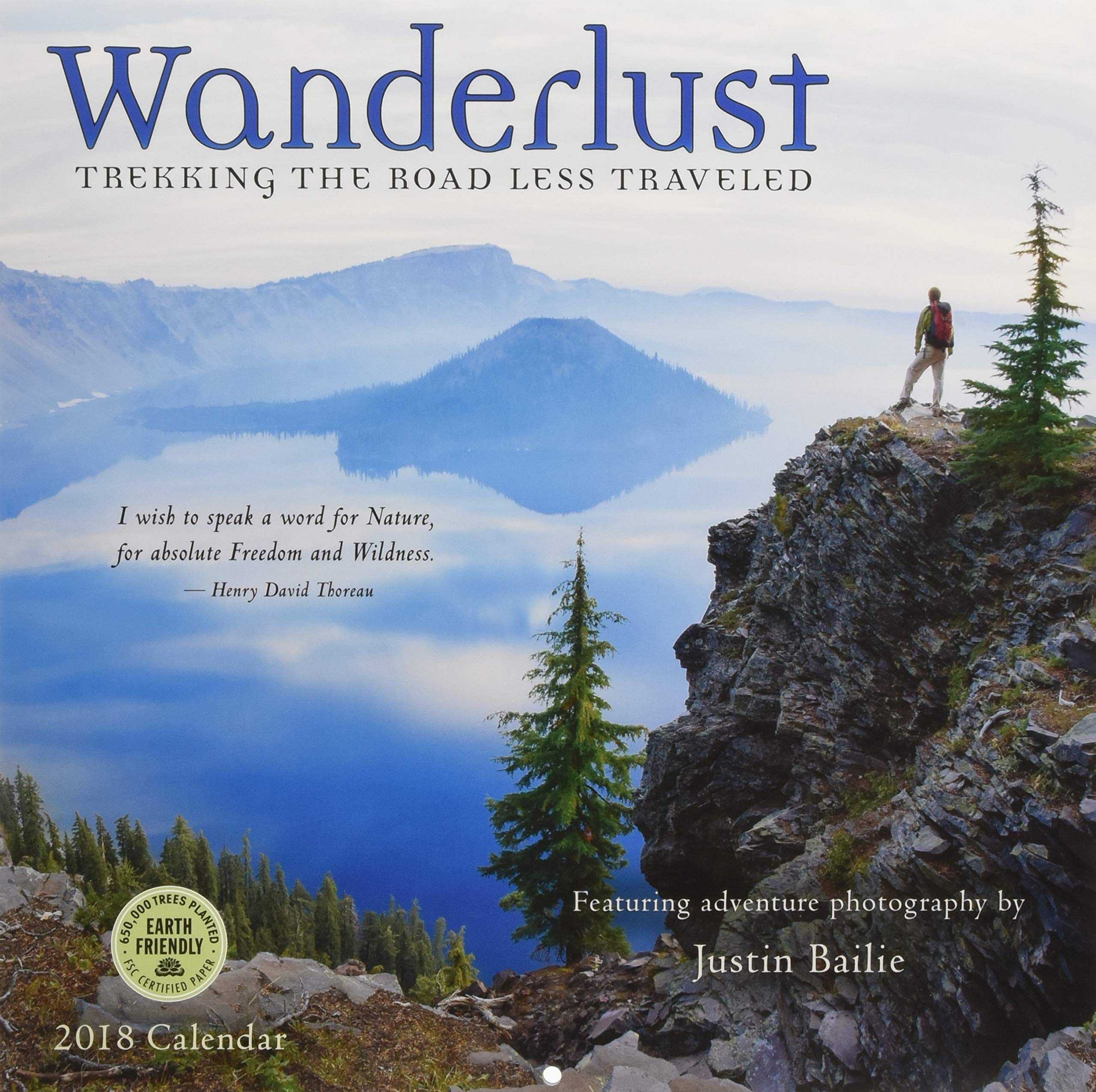 Wanderlust 2018 Wall Calendar: Trekking the Road Less Traveled - Featuring Adventure Photography by Justin Bailie by Amber Lotus Publishing