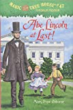 Abe Lincoln at Last! (Magic Tree House)