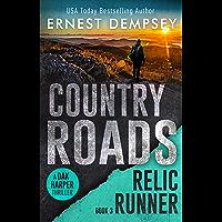 Country Roads: A Dak Harper Thriller (The Relic Runner Book 3)
