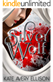 Silver Wolf (The Sworn Saga Book 2)