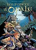 Les Forêts d'Opale T10 : Le Destin du jongleur
