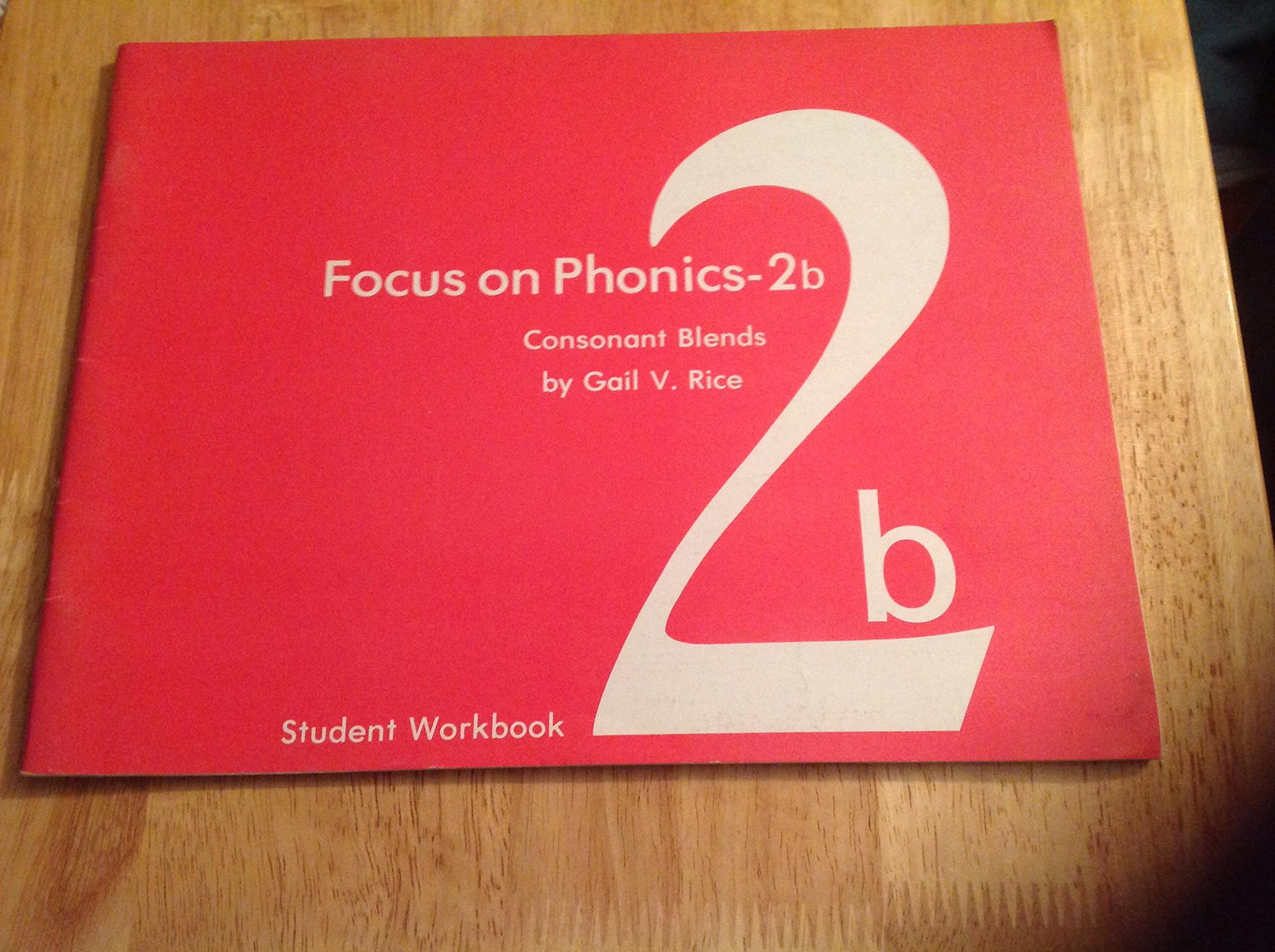 Focus on Phonics 2B: Consonant Blends (Student Workbook)