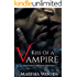 Kiss Of A Vampire: Paranormal Romance (The Vampire Prophecies Book 1)
