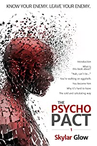 The Psycho Pact (1): Know your enemy. Leave your enemy. (PsychoPact)