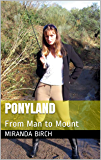 Ponyland: From Man to Mount (Gynocracy World Book 2)