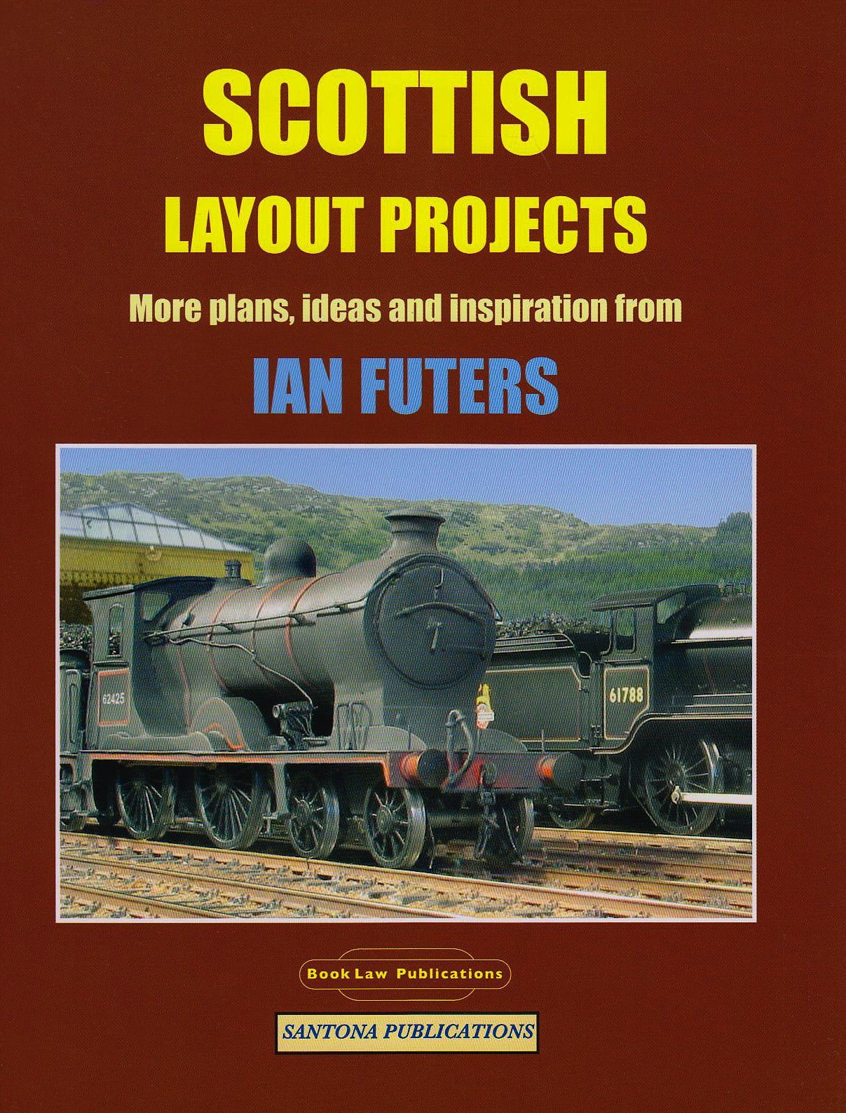Read Online Scottish Layout Projects: More Plans, Ideas and Inspiration from Ian Futers pdf