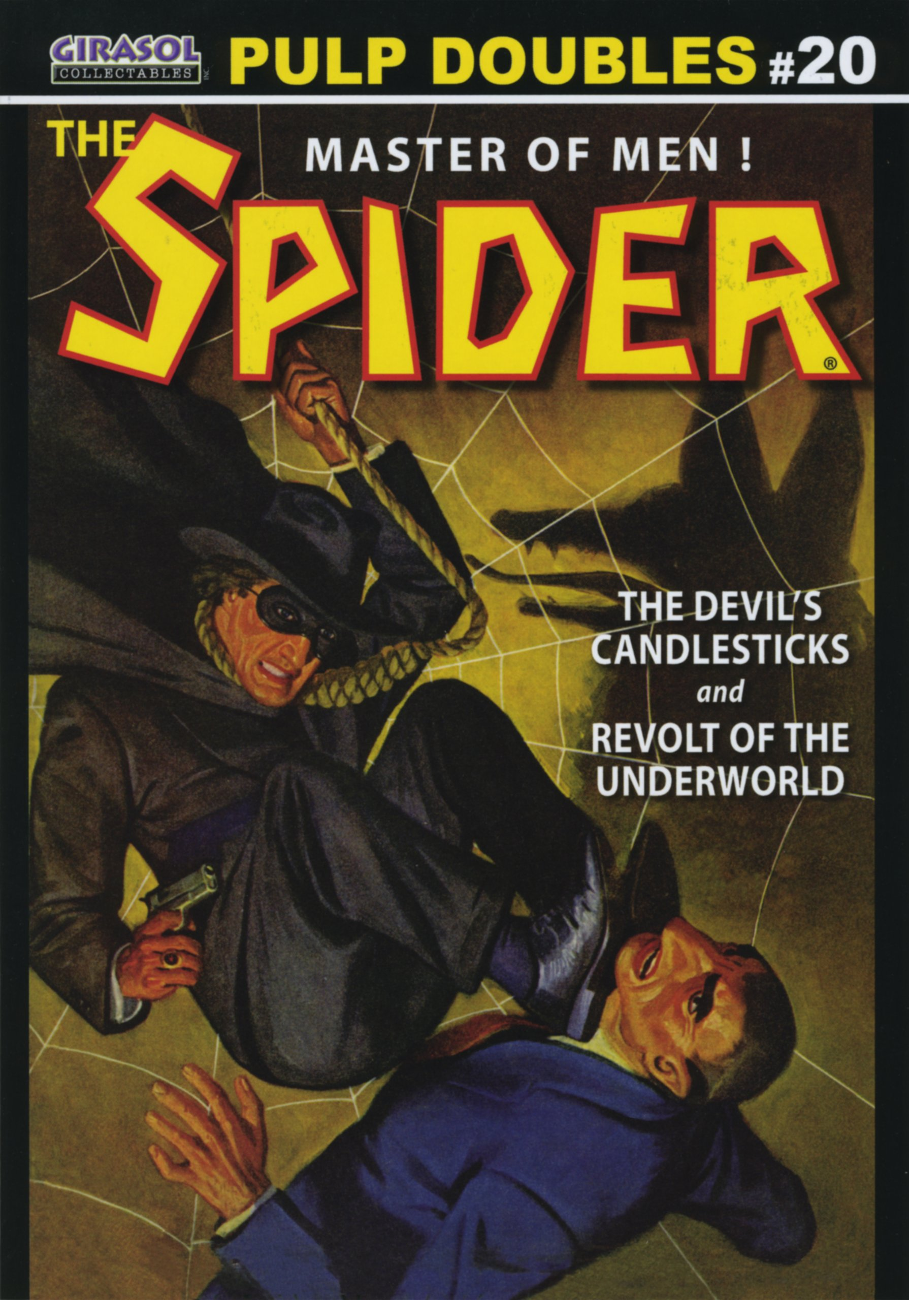 "Read Online The Spider Double-Novel Pulp Reprints #20: ""The Devil's Candlesticks"" & ""Revolt of the Underworld"" ebook"