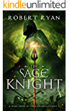 The Sage Knight (The Kingshield Series Book 3)
