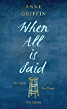 When All is Said: The Number One Bestselling Irish Phenomenon (English Edition)